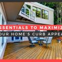 Essentials to Maximize Your Home's Curb Appeal