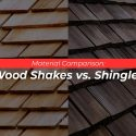 Material Comparison: Wood Shakes vs. Shingles