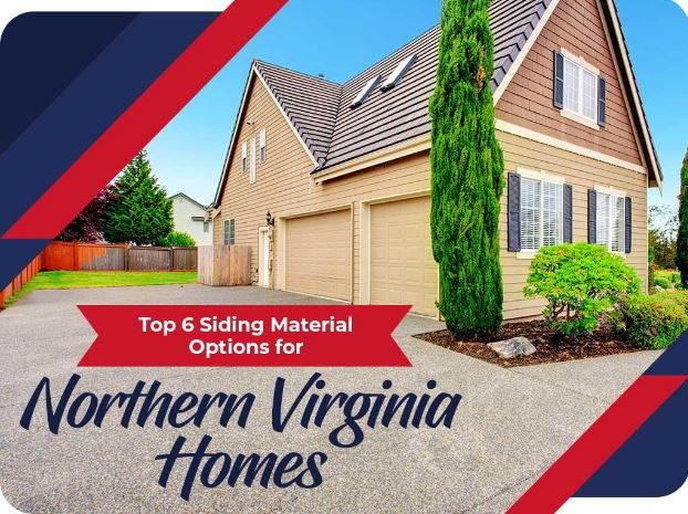 Top 6 Siding Material Options for Northern Virginia Homes