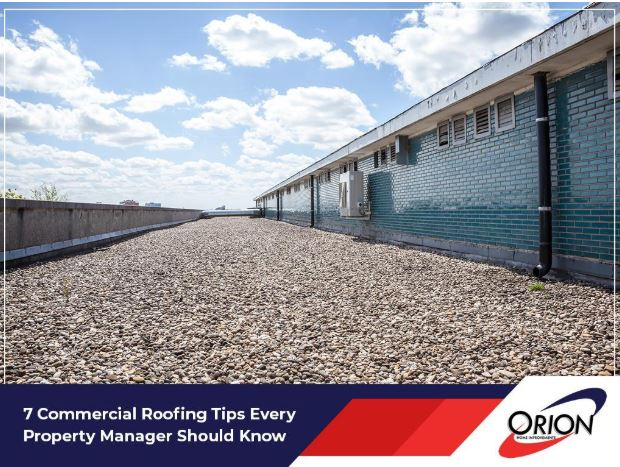 7 Commercial Roofing Tips Every Property Manager Should Know